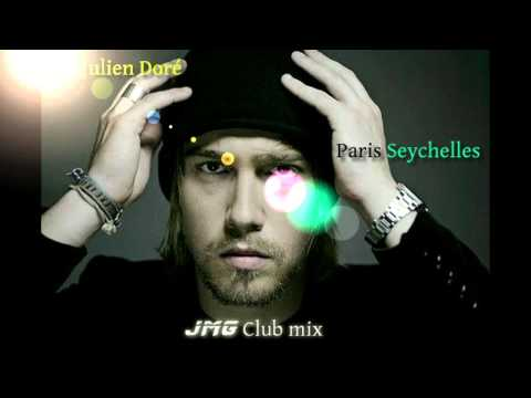 Julien Doré - Paris Seychelles (JMG Club Mix)