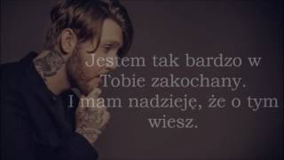 James Arthur- Just Say You Won't Let Go TŁUMACZENIE PL