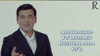 Превью из музыкального клипа Абдурашид Йулдошев - Бошкаларда йук