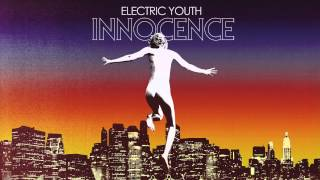 Electric Youth Innocence