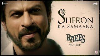 Sheron Ka Zamaana | Shah Rukh Khan, Nawazuddin Siddiqui | Raees