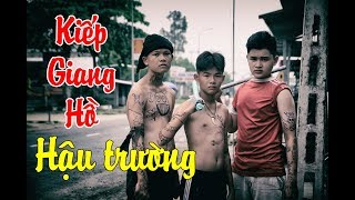 Hậu Trường KIẾP GIANG HỒ Phiên Bản Con Nit Team FULL - Con Nit channel