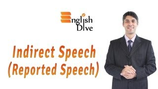 Indirect Speech, Reported Speech, EnglishDive Video Lessons
