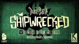 Don't Starve Shipwrecked - Early-Access Megjelenés Trailer