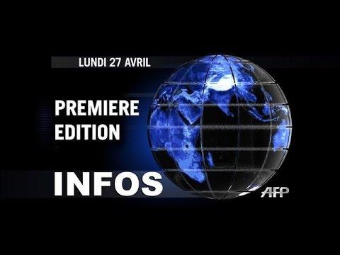 AFP - Le JT, 1ère édition du lundi 27 avril