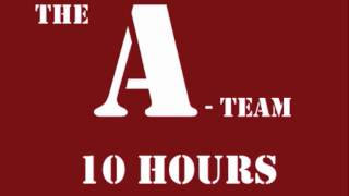 A-team Theme Song [10 Hours]