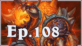 Funny and Lucky Moments - Hearthstone - Ep. 108 - Duration: 6:17.