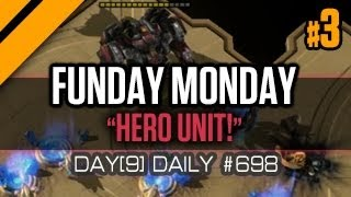 Day[9] Daily #698 - Funday Monday - Hero Unit! - P3