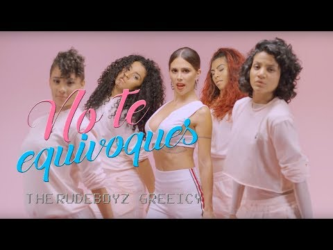 The Rudeboyz & Greeicy - No Te Equivoques