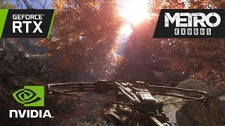 Metro Exodus - GeForce RTX Real-Time Ray Tracing Demó