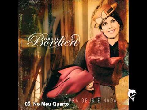 06 Vanilda Bordieri No Meu Quarto