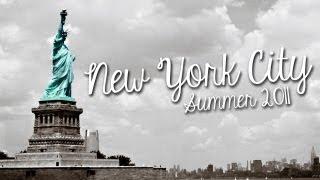 New York City | Summer 2011