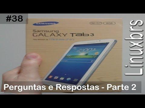 Samsung Galaxy Tab 3 SM - T210 - Perguntas e Respostas - Parte 2 - PT-BR - Brasil
