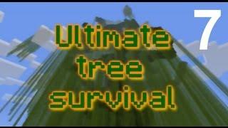 Minecraft Ultimate Tree Survival II Episode 7