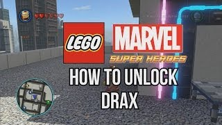 How To Unlock Drax LEGO Marvel Super Heroes