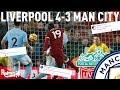 Liverpool v Man City 4 3 Liverpool Fan Twitter Reactions