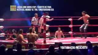 Resto del Mundo vs TNA / Underground USA, en Lucha Libre World Cup. - Duration: 2:32.