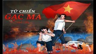 Tin Mới Nhất 14/03 Kỷ niệm 30 năm Trận Gạc Ma Trang sử bi tráng đẫm nước mắt Việt Nam