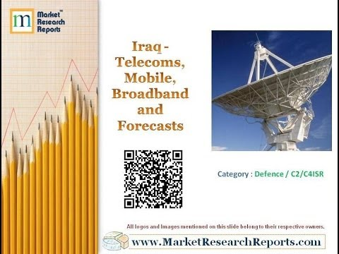 Iraq - Telecoms, Mobile, Broadband and Forecasts
