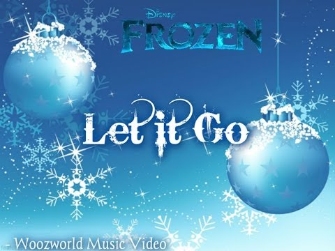 "Disney's ""Frozen"" - Let It Go (Woozworld Music Video), Originally by Idina Menzel"