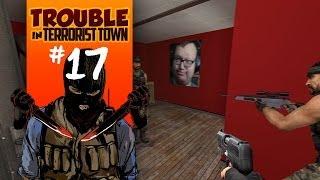Trouble in Terrorist Town   Episode 17