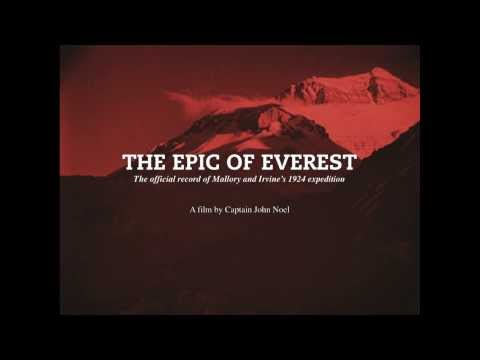 1.  The Epic of Everest – Simon Fisher Turner