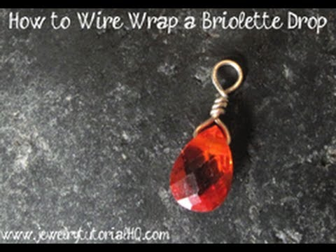How to wire wrap a briolette simple triangle wrap for Step by step wire jewelry subscription