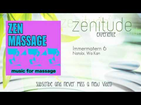 Music for Zen Massage - Zenitude Experience