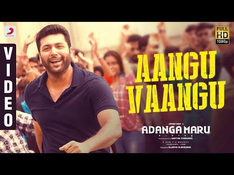 Adanga Maru - Aangu Vaangu Video Tamil