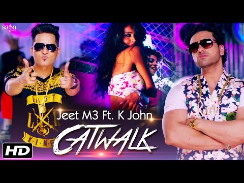 Catwalk (Full Song) | Jeet M3 FT. K John | MixSingh | New Punjabi Songs 2016 - Sagahits