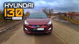 Громкий Hyundai i30 СГУ + Музыка. Loud Sound Автозвук.