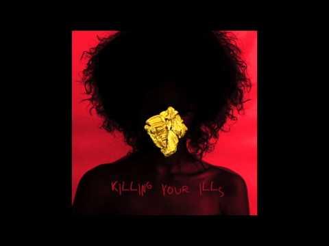 Esty - Killing Your Ills Ft. Tyga