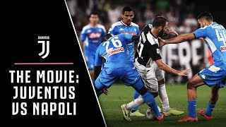 Juventus-Napoli | The Movie