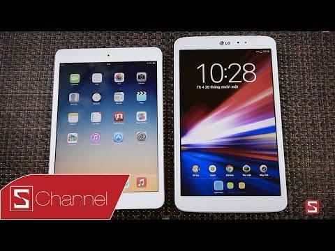 iPad mini 2 vs G Pad 8.3: So sánh hiệu năng