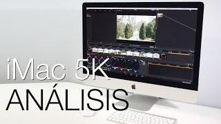iMac 5K, análisis del nuevo todo en uno de Apple