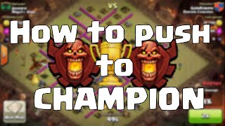 Clash Of Clans How To Make It To Champions Any Townhall