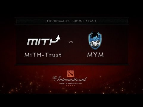 Dota 2 International - Group Stage - MiTH-Trust vs MYM
