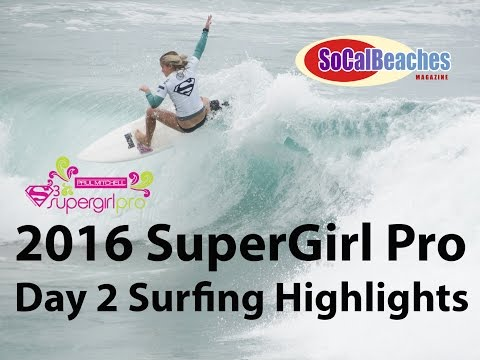SuperGirl Pro Day 2 Surfer Girls Shred Oceanside California!