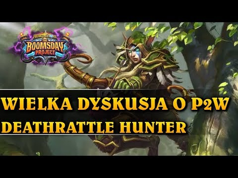 WIELKA DYSKUSJA O P2W - DEATHRATTLE HUNTER - Hearthstone Decks std (The Boomsday Project)