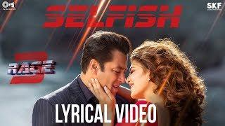 Selfish Song with Lyrics - Race 3 | Salman Khan, Bobby, Jacqueline | Atif Aslam, Iulia, Vishal