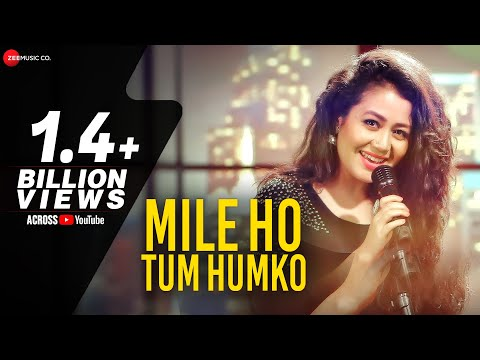 The Song having 138M views by Neha and Tonny Kakkar - Mile ho tum Hamko!