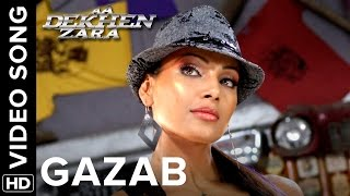 Gazab (Full Song) Aa Dekhen Zara