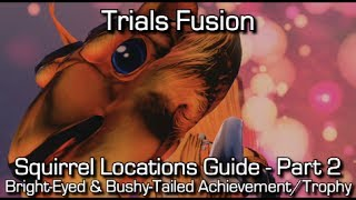 Trials Fusion Squirrel Locations Part 2 (11-20