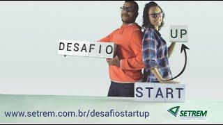 Voc� conhece o Desafio Startup da SETREM?