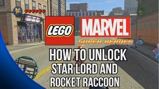 How To Unlock Star Lord And Rocket Raccoon LEGO Marvel