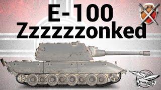 E-100 - ЩиМ 12 - Zzzzzzonked