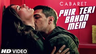 phir teri bahon mein song, cabaret movie, Richa Chadda