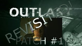 Let's Revisit Outlast - PATCH UPDATE! [P1]