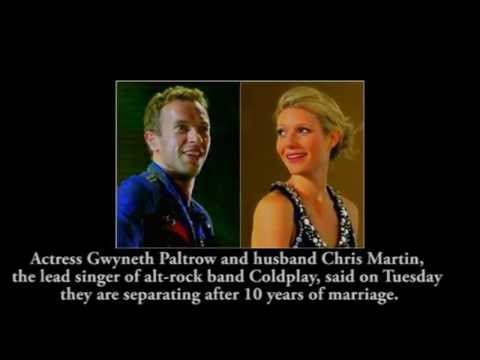 Actress Gwyneth Paltrow and Coldplay's Chris Martin separate