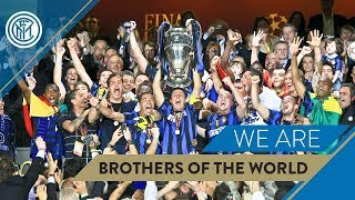 """FC Internazionale, Inter Milan: """"We are brothers of the world"""""""